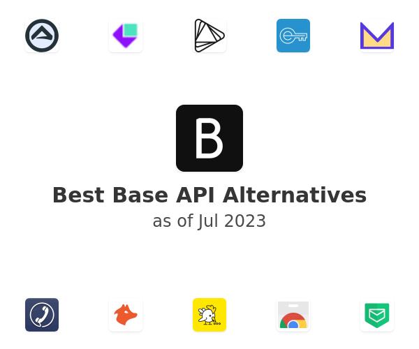 Best Base API Alternatives
