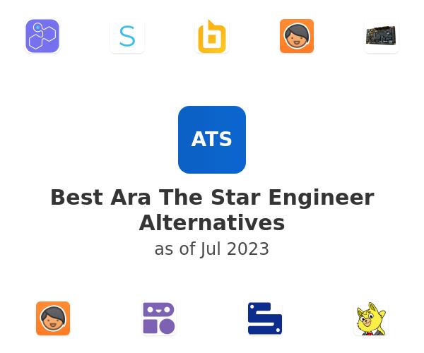 Best Ara The Star Engineer Alternatives