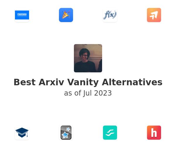 Best Arxiv Vanity Alternatives