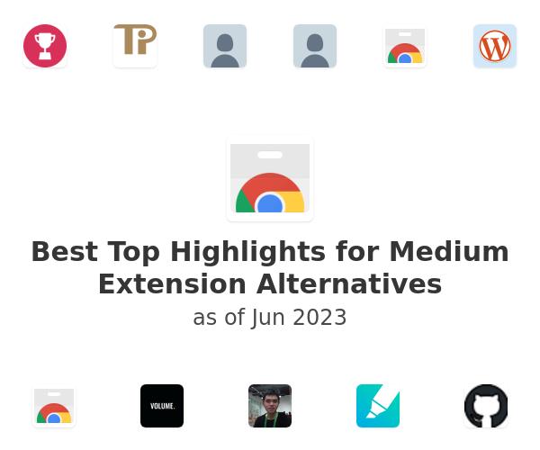 Best Top Highlights for Medium Alternatives