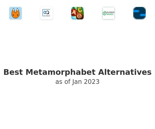 Best Metamorphabet Alternatives