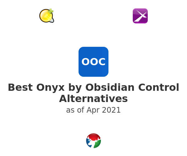 Best Onyx by Obsidian Control Alternatives