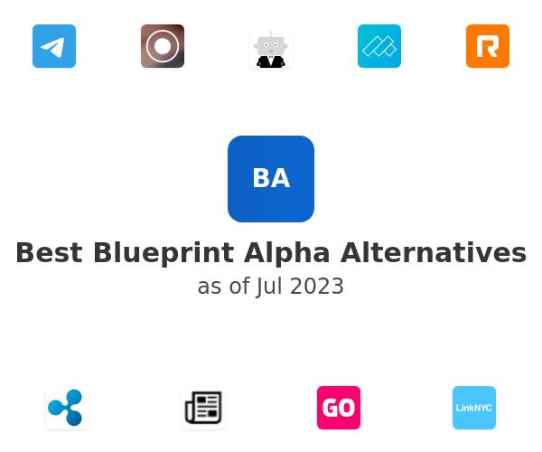 Best Blueprint Alpha Alternatives