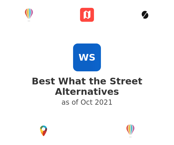 Best What the Street Alternatives