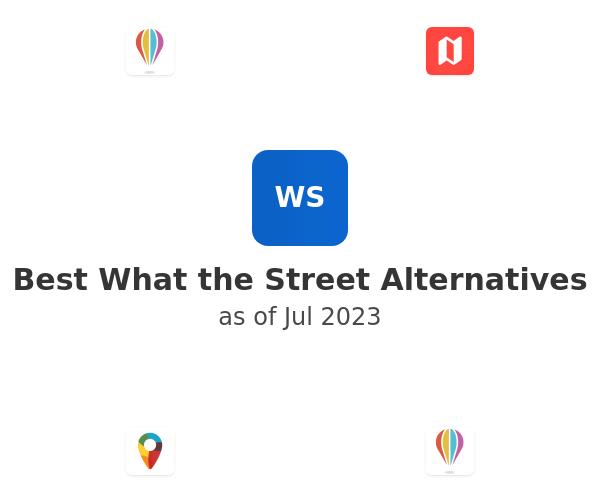 Best What the Street Alternatives