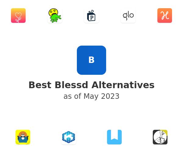Best Blessd Alternatives