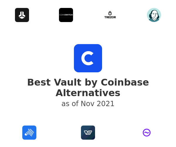 Best Vault by Coinbase Alternatives