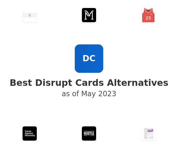 Best Disrupt Cards Alternatives