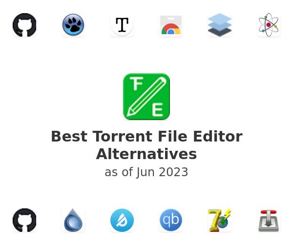 Best Torrent File Editor Alternatives