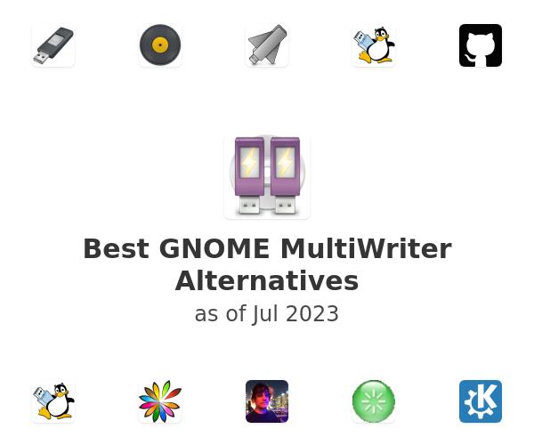 Best GNOME MultiWriter Alternatives