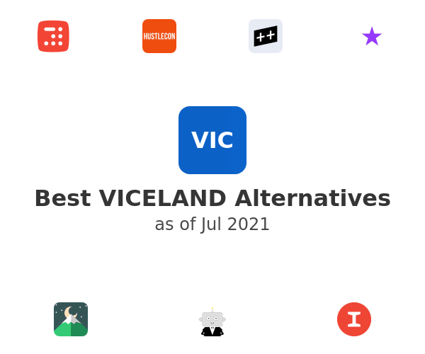 Best VICELAND Alternatives