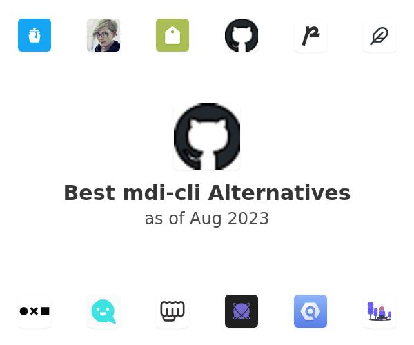 Best mdi-cli Alternatives