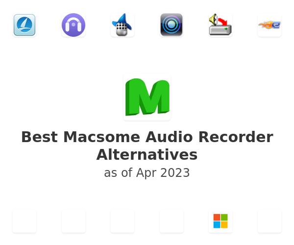 Best Macsome Audio Recorder Alternatives