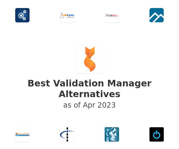 Best Validation Manager Alternatives