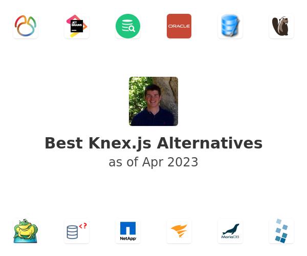 Best Knex.js Alternatives