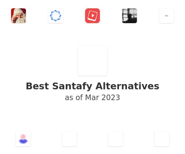 Best Santafy Alternatives