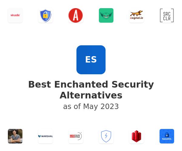 Best Enchanted Security Alternatives