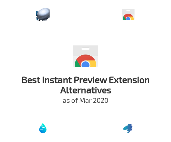 Best Instant Preview Extension Alternatives