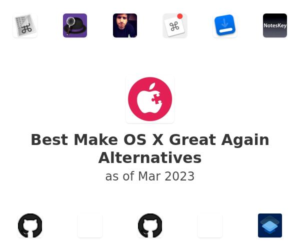 Best Make OS X Great Again Alternatives