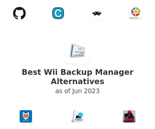 Best Wii Backup Manager Alternatives