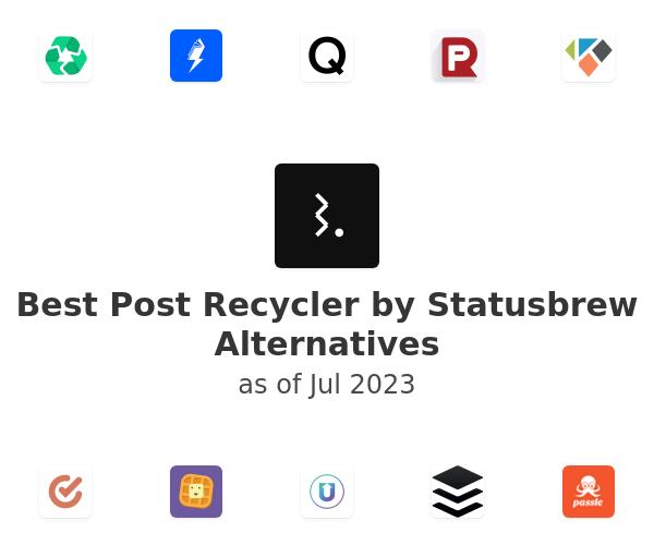 Best Post Recycler by Statusbrew Alternatives
