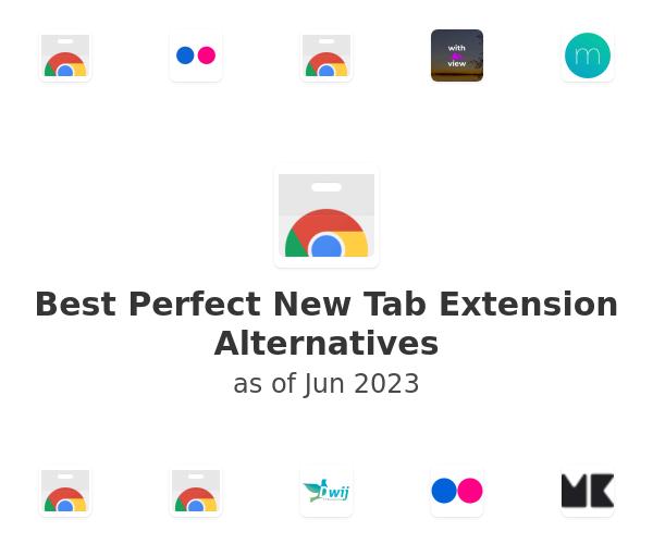 Best Perfect New Tab Alternatives