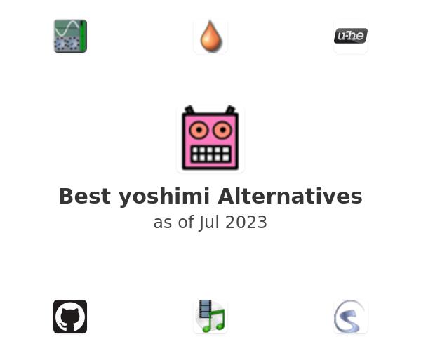 Best yoshimi Alternatives