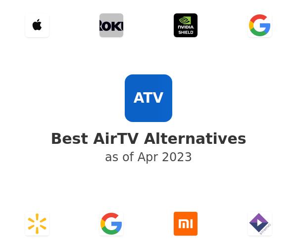 Best AirTV Alternatives