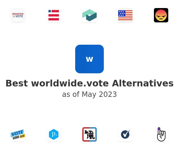 Best worldwide.vote Alternatives