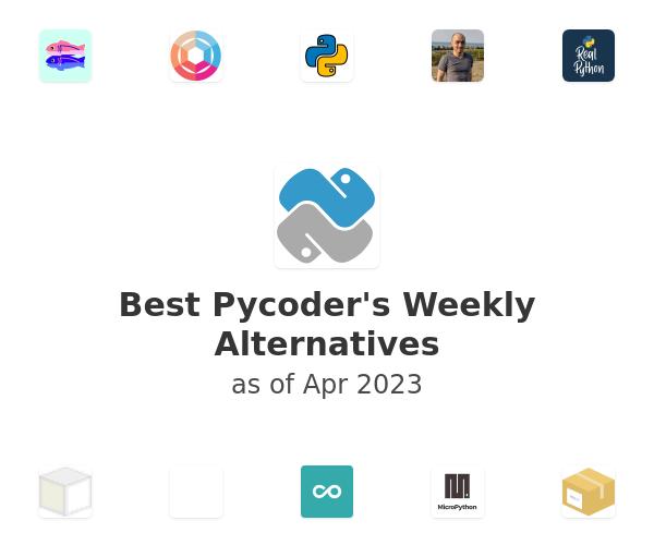 Best Pycoder's Weekly Alternatives