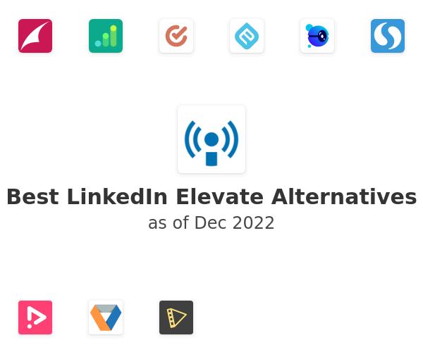 Best LinkedIn Elevate Alternatives