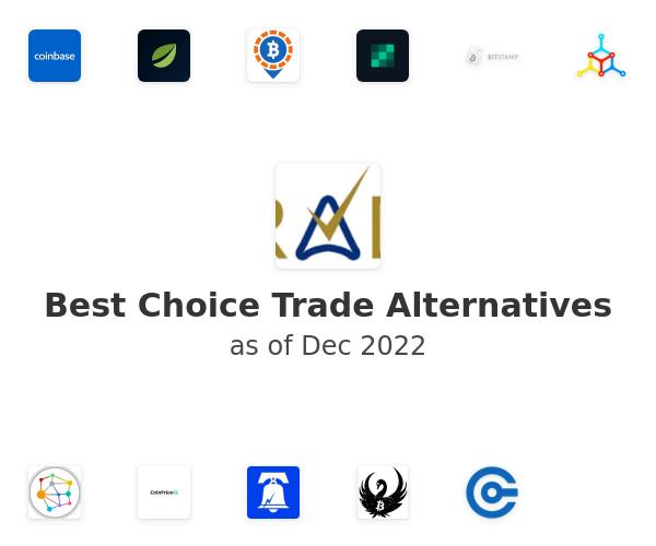 Best Choice Trade Alternatives