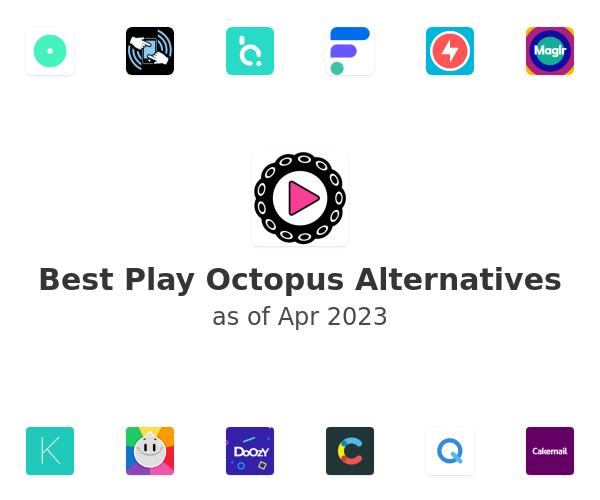Best Play Octopus Alternatives