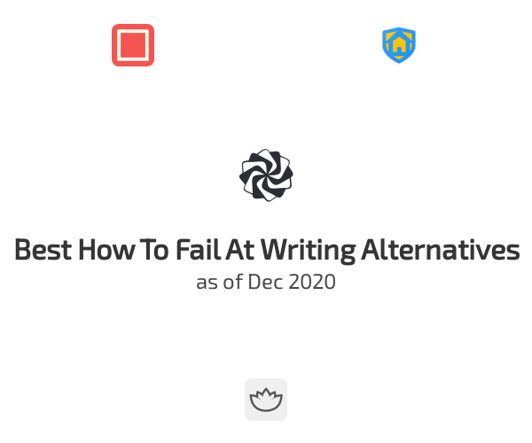 Best How To Fail At Writing Alternatives