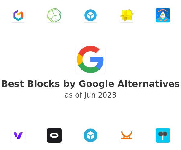 Best Blocks by Google Alternatives