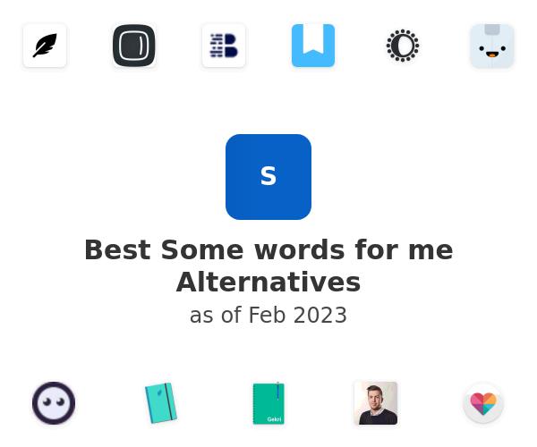 Best Some words for me Alternatives