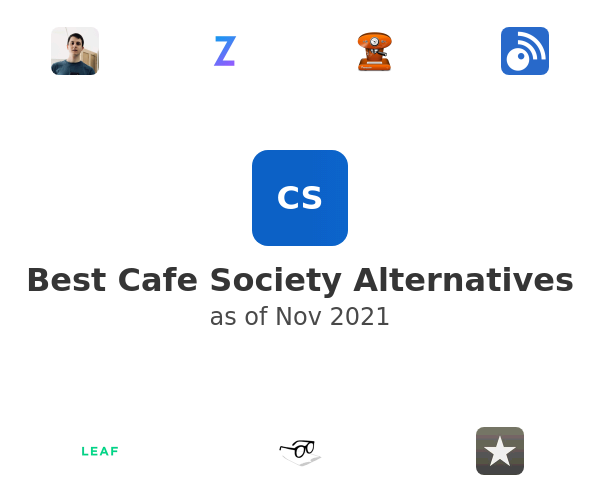 Best Cafe Society Alternatives