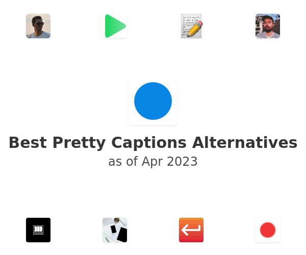 Best Pretty Captions Alternatives