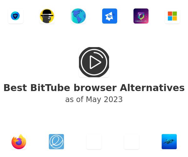 Best BitTube browser Alternatives