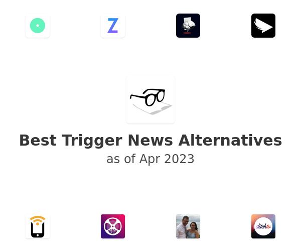 Best Trigger News Alternatives