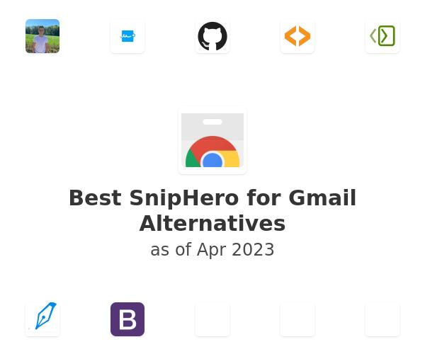 Best SnipHero for Gmail Alternatives
