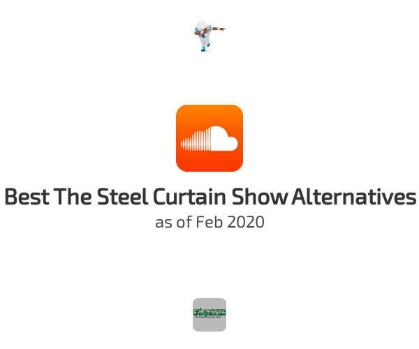 Best The Steel Curtain Show Alternatives