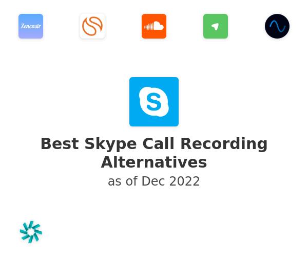 Best Skype Call Recording Alternatives
