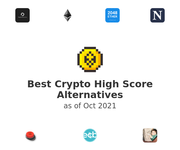 Best Crypto High Score Alternatives