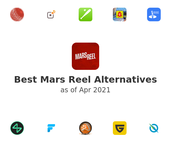 Best Mars Reel Alternatives