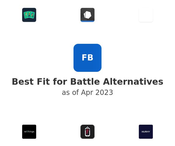 Best Fit for Battle Alternatives