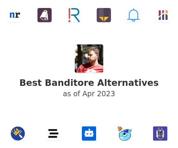 Best Banditore Alternatives