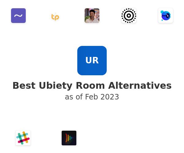 Best Ubiety Room Alternatives