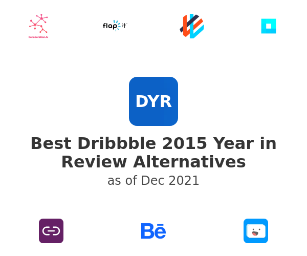 Best Dribbble 2015 Year in Review Alternatives
