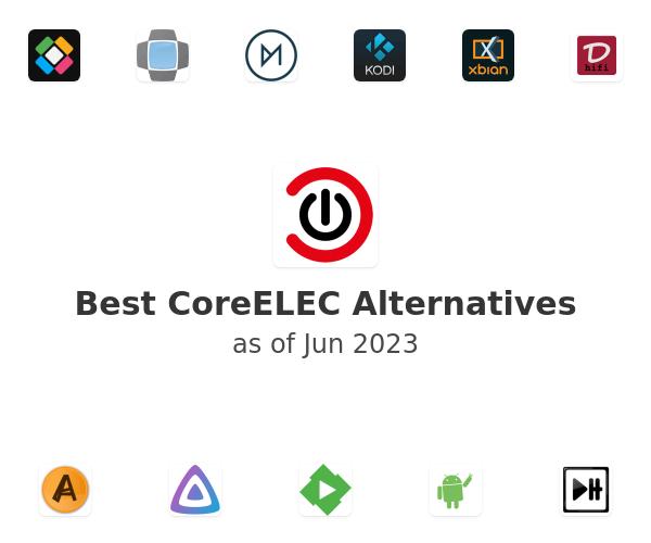 Best CoreELEC Alternatives
